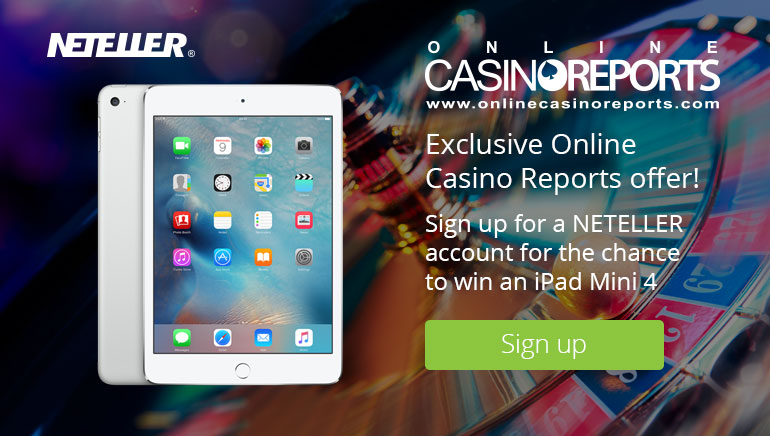 Gagne un iPad Mini 4 Avec NETELLER Et Online Casino Reports