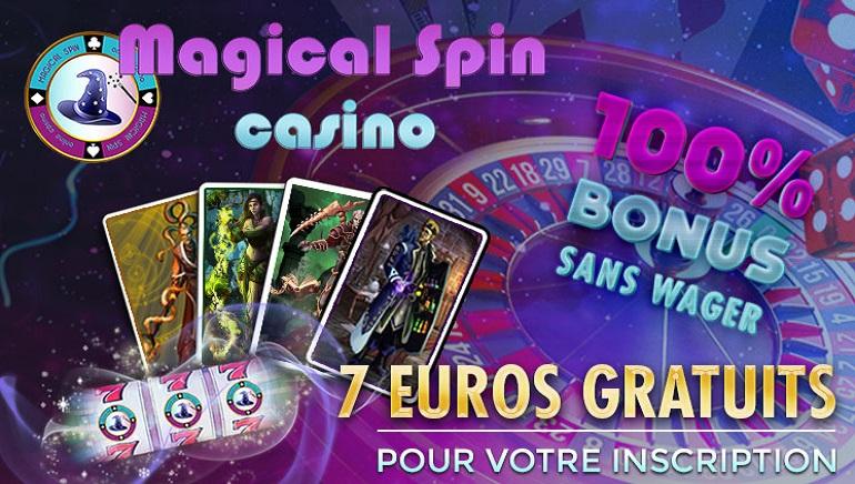 Le Bonus de Bienvenue de 100% avec 50 Spins Gratuits & €7 Gratuit de Magical Spin Casino